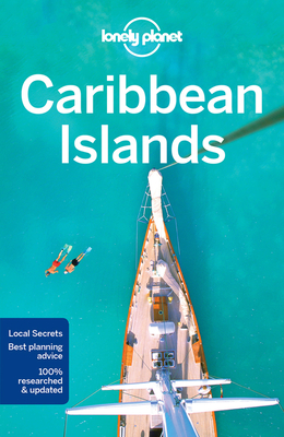 Lonely Planet Caribbean Islands - Lonely Planet, and Vorhees, Mara, and Clammer, Paul