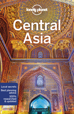 Lonely Planet Central Asia - Lonely Planet, and Lioy, Stephen, and Kaminski, Anna