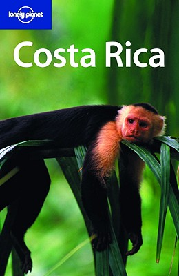 Lonely Planet Costa Rica - Firestone, Matthew D, and Mitra, Guyan, and Yanagihara, Wendy
