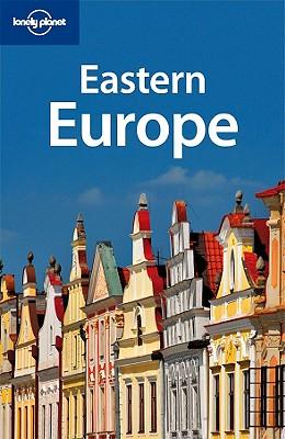 Lonely Planet Eastern Europe - Vorhees, Mara
