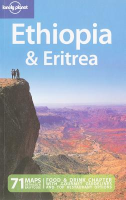 Lonely Planet Ethiopia & Eritrea - Carillet, Jean-Bernard, and Butler, Stuart, and Starnes, Dean
