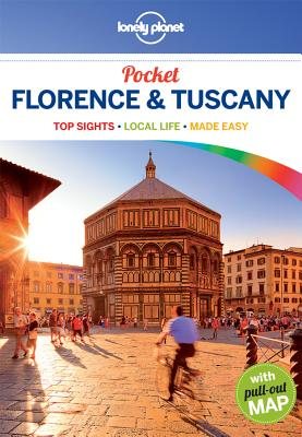 Lonely Planet Pocket Florence & Tuscany - Lonely Planet, and Maxwell, Virginia, and Williams, Nicola
