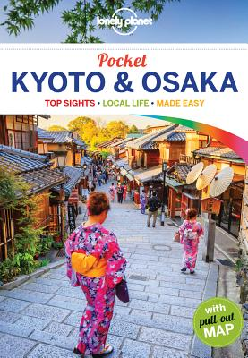 Lonely Planet Pocket Kyoto & Osaka - Lonely Planet