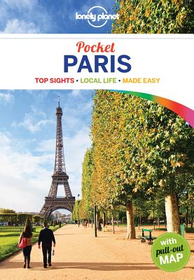 Lonely Planet Pocket Paris - Lonely Planet, and Le Nevez, Catherine