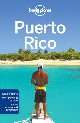 Lonely Planet Puerto Rico - Lonely Planet, and Prado, Liza, and Waterson, Luke