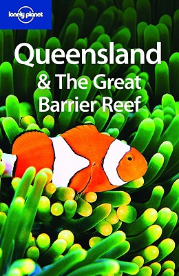 Lonely Planet Queensland & the Great Barrier Reef - Murphy, Alan, and Flynn, Justin, and Harding, Paul
