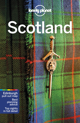 Lonely Planet Scotland - Lonely Planet, and Wilson, Neil, and Symington, Andy