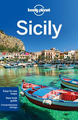 Lonely Planet Sicily - Lonely Planet, and Clark, Gregor, and Maric, Vesna