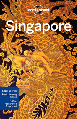 Lonely Planet Singapore - Lonely Planet, and de Jong, Ria