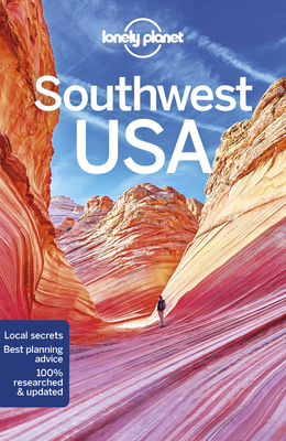 Lonely Planet Southwest USA - Lonely Planet, and McNaughtan, Hugh, and McCarthy, Carolyn
