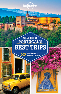 Lonely Planet Spain & Portugal's Best Trips - Lonely Planet, and Regis St. Louis, and Butler, Stuart