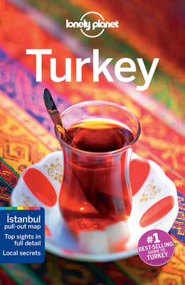 Lonely Planet Turkey - Lonely Planet, and Bainbridge, James (Contributions by), and Atkinson, Brett