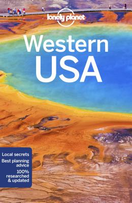 Lonely Planet Western USA - Lonely Planet, and McNaughtan, Hugh, and Atkinson, Brett