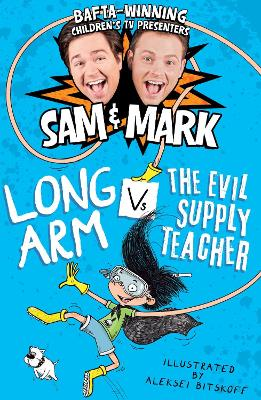 Long Arm Vs The Evil Supply Teacher - Nixon, Sam, and Rhodes, Mark