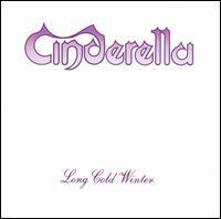 Long Cold Winter - Cinderella