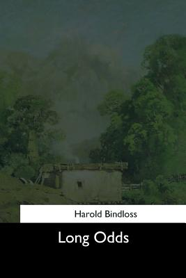 Long Odds - Bindloss, Harold