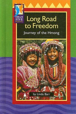 Long Road to Freedom: Journey of the Hmong - Barr, Linda