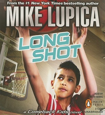 Long Shot - Lupica, Mike, and Nobbs, Keith (Read by)