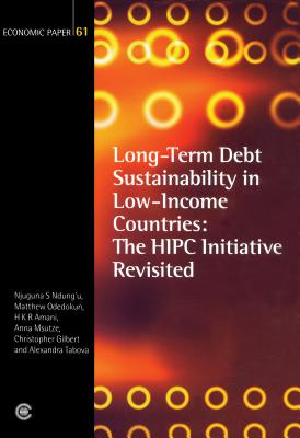 Long-Term Debt Sustainability in Low-Income Countries; The HIPC Initiative Revisited - Ndungu, Njuguna S, and Odedokun, Matthew, and Amani, H K R