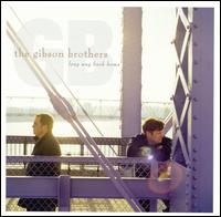 Long Way Back Home - The Gibson Brothers