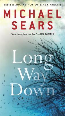 Long Way Down - Sears, Michael