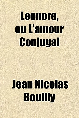 Lonore, Ou L'Amour Conjugal - Bouilly, Jean Nicolas