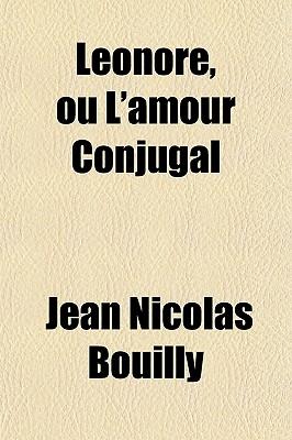 Lonore, Ou L'Amour Conjugal - Bouilly, Jean Nicolas