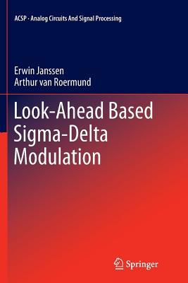 Look-Ahead Based SIGMA-Delta Modulation - Janssen, Erwin