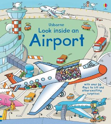 Look Inside an Airport - Jones, Rob Lloyd