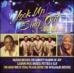 Look Up Sing Out...Glory
