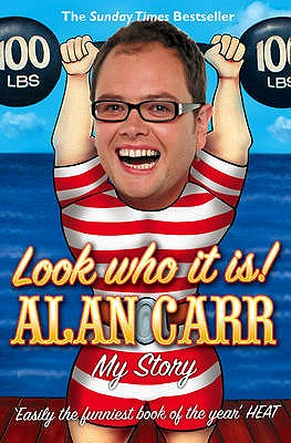 Look Who it Is!: My Story - Carr, Alan