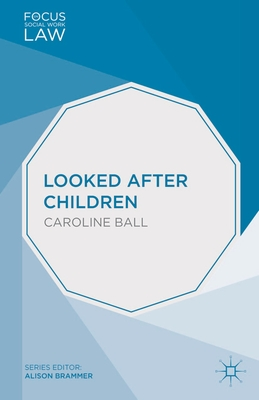 Looked After Children - Ball, Caroline