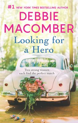 Looking for a Hero: An Anthology - Macomber, Debbie