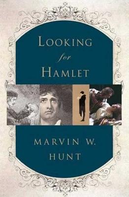 Looking for Hamlet - Hunt, Marvin W