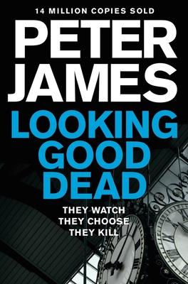 Looking Good Dead - James, Peter
