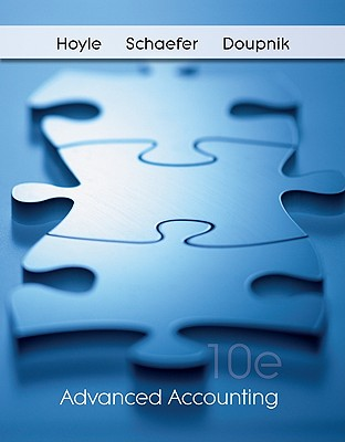 Loose-Leaf Advanced Accounting - Hoyle Joe, Ben, and Schaefer Thomas, and Doupnik Timothy