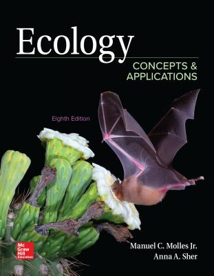 Loose Leaf for Ecology: Concepts and Applications - Sher, Anna, and Molles, Manuel