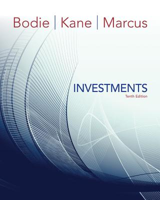 Loose Leaf for Investments - Bodie, Zvi, and Kane, Alex, and Marcus, Alan J, Professor