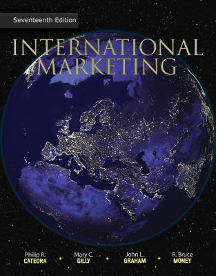 Loose-Leaf International Marketing - Cateora, Philip, and Graham, John, and Gilly, Mary