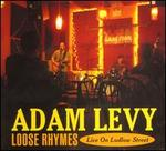 Loose Rhymes: Live on Ludlow Street