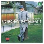 L'Orchestre de Satie