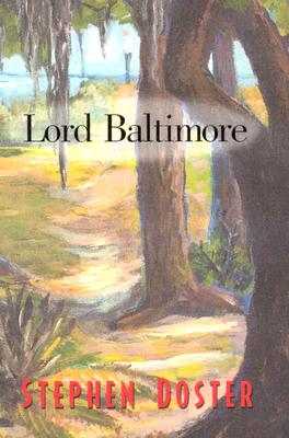 Lord Baltimore - Doster, Stephen