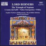 Lord Berners: The Triumph of Neptune
