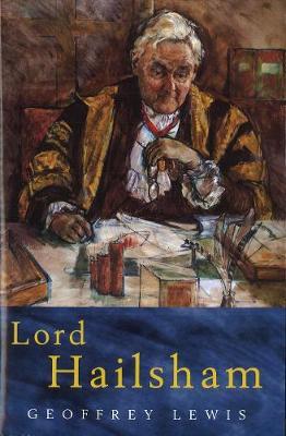 Lord Hailsham - Lewis, Geoffrey