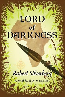 Lord of Darkness - Silverberg, Robert