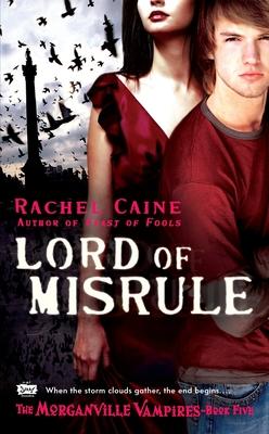 Lord of Misrule - Caine, Rachel
