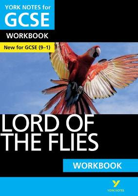 Lord of the Flies: York Notes for GCSE (9-1) Workbook - Constant, Clare