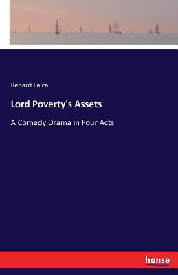 Lord Poverty's Assets - Falca, Renard