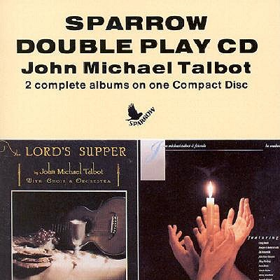 Lords Supper/Be Exalted - Talbot, John Michael