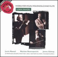 Lorin Maazel: Works for Violin, Violoncello & Flute - Hansjorg Profanter (tenor tuba); James Galway (flute); Lorin Maazel (violin); Mstislav Rostropovich (cello)
